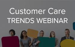 2019 Customer Care Trends Webinar Invite_July Newsletter